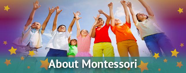 About Montessori